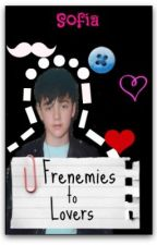 Frenemies to Lovers (GC Fan Fiction) by ButlerGirl