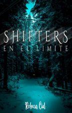 | ✔ COMPLETA ✔ | Shifters - En el límite by rebecacid__