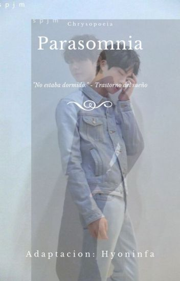 Parasomnia *JinV*