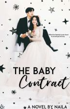 THE BABY CONTRACT by snowcrystal-