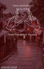 """「 """"Mine."""" - AloneTraveler X Reader [REMAKE]  」 by DivingMop"""