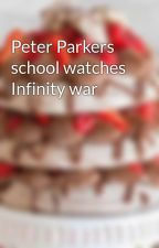 Peter Parkers school watches Infinity war by Aura07ninjapower
