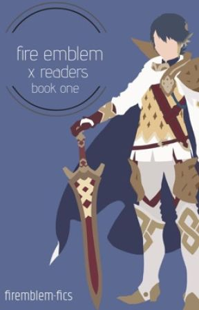 fire emblem x readers by charlestonkook