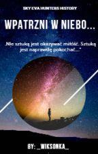 Wpatrzeni w niebo... by _wiksonka_