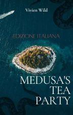 Medusa's tea party (edizione italiana) by VivienWild