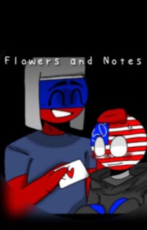 Flowers and Notes //Countryhumans RusAme AU  by MarkaiCat