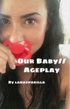 Our Baby//Ageplay by lanasparilla