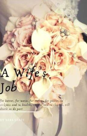 A Wife's Job (Coming Soon) by YanaLanay