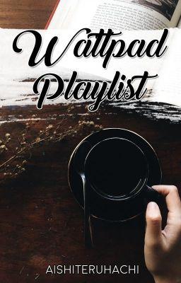 Playlist. ♫