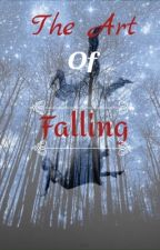 The Art of Falling by BlackNight109