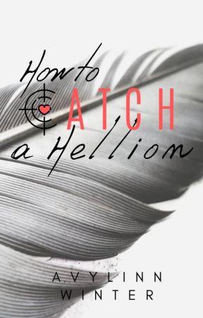 How to catch a Hellion by Avylinn
