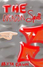 The Dragon Spell by sadienoggin370