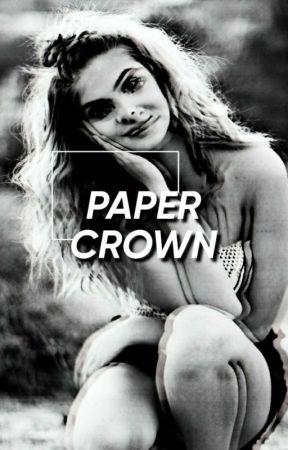 Paper Crown ✔ by ssadboyhours