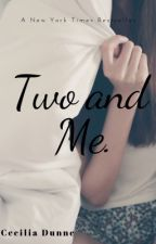 Two and Me by CeceDunne