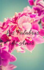 Las Palabras del Amor (Ruscolo) by Clarisse152