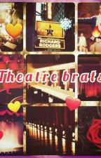 Theatre Brats - A Hamilton Highschool fanfiction by love2read359