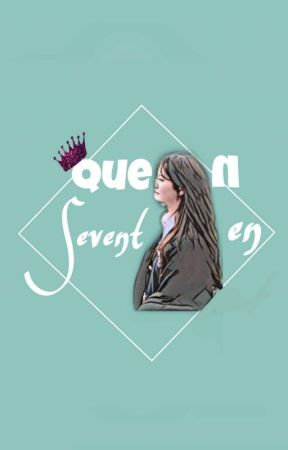 Queen Seventeen by wp_writingproject
