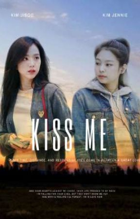 Kiss Me || JenSoo by jensoofic