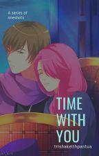 MLBB Oneshots- Time With You by trishakeithpantua