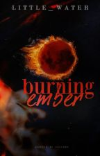 Burning Ember by Little_Water