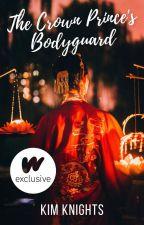 The Crown Prince's Bodyguard by KimchiBabyy