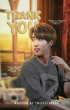 Thank you -Han jisung FF- by Yallkpop