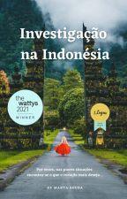 A Viagem à Indonésia (BETA) - Em Breve by MartaSousa1986
