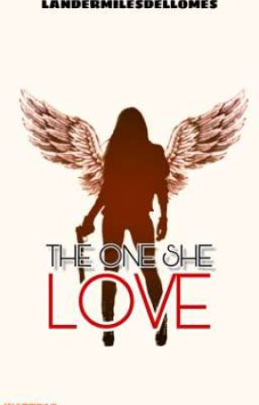 The One She Love by LanderMilesDellomes