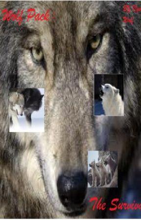 Wolf Pack The Survival Wolf Pack The Survival Chapter 15