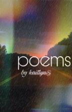 poems  by hskaitlynwrites