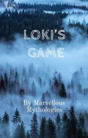 LOKI'S GAME by MarvellousMythology