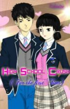 High School Crush (Forever) Completed by innocentcreature