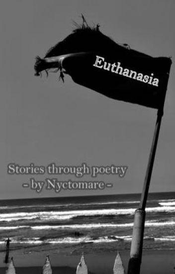 Euthanasia {poetry}