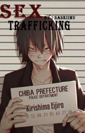 Sex Trafficking || Kiribaku by SaskiiMu