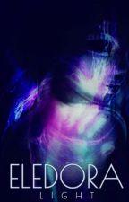 ELEDORA CHRONICLES: LIGHT  by TATUM_BLACK