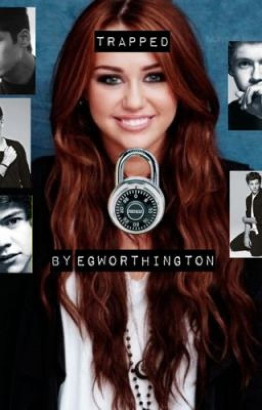 Trapped (A ONE DIRECTION FANFIC) by egworthington