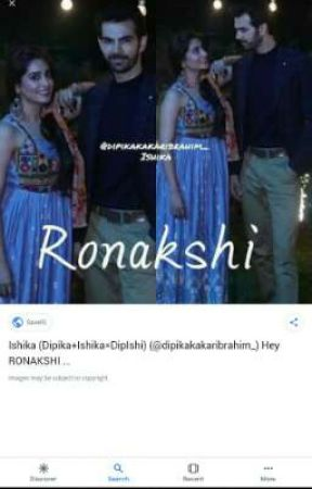 Ronakshi FF - Part 8 - Wattpad