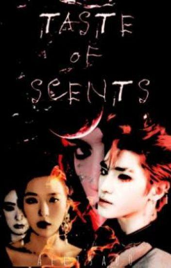 Taste Of Scents