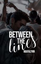 Between the Lines by miayalynn