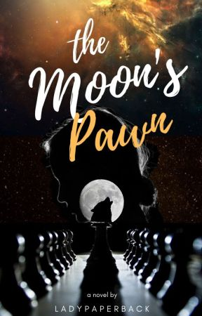 The Moon's Pawn by ladypaperback
