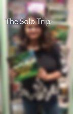 The Solo Trip by PriyankaSingh759