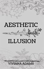 Aesthetic Illusion by viviana_adamss