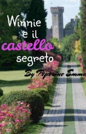 Winnie e il castello segreto ~Peperino Emma by EmmaPeperino