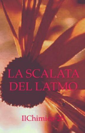 LA SCALATA DEL LATMO  by SamuelScrivano