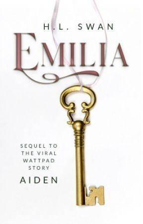 Emilia ✔️ NOW PUBLISHED!  by HardinsGirl1