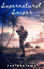 Supernatural Sniper (Highschool DxD X Male Human Sniper Reader) by parthrajawat