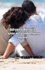 Adrian e Nathalia by evany12345