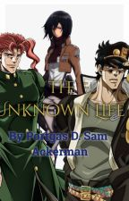 JJBA Kakyoin x Reader x Jotaro - The Unknown Life (JJBA X AOT) by DBZSAM_Vegeta_Lover