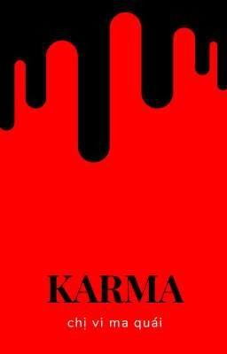 Đọc truyện KARMA [Full]