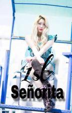1st Señorita  by Locketteria